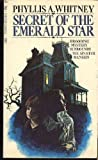 Secret of the Emerald Star (0451085248) by Whitney, Phyllis A.