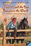 img - for Justin and the Best Biscuits in the World book / textbook / text book