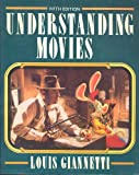 Understanding Movies (013945585X) by Louis D. Giannetti