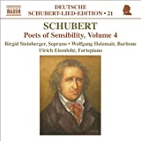 Schubert: Lied Edition 21 - Poets Of Sensibility, Vol. 4
