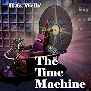 The Time Machine | [Herbert George Wells]