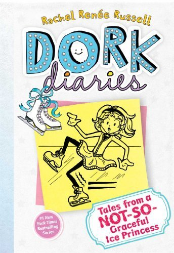 Tales From A Not-So-Graceful Ice Princess (Dork Diaries, No. 4) By Russell, Rachel Ren�Ͽ½E (2012) Hardcover