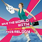 Save the World With This Melody