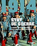 �tat de guerre - L'ann�e 1914 � travers les publications officielles