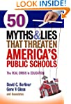 50 Myths and Lies That Threaten Ameri...