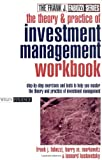 img - for The Theory and Practice of Investment Management Workbook: Step-by-Step Exercises and Tests to Help You Master The Theory and Practice of Investment Management (Frank J. Fabozzi Series) book / textbook / text book