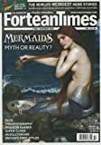img - for Fortean Times (November 2009) Mermaids; Lodowicke Muggleton's Puritan Sect; Thoughtography; Phantom Barber; Britain's First X-files; Nambian Bloodsuckers; Highgate Haunting; Lightning Survivors; Strange Deaths; Ufo Watch (FT254) book / textbook / text book