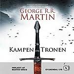 Kampen om tronen [The Battle for the Throne] | George R. R. Martin