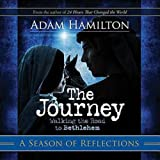 The Journey: A Season of Reflections