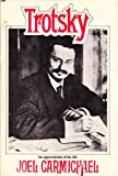 Trotsky: An appreciation of his life (034016932X) by Carmichael, Joel