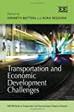 img - for Transportation and Economic Development Challenges (Nectar Series on Transportation and Communications Research) book / textbook / text book