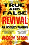 TRUE & FALSE REVIVAL.. An Insider's W...