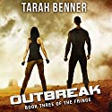 Outbreak Audiobook by Tarah Benner Narrated by Michael Goldstrom, Saskia Maarleveld