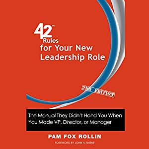 42 Rules for Your New Leadership Role, 2nd Edition Audiobook