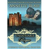 Undeniable Rogue (The Rogues Club, Book One) ~ Annette Blair