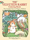 The Velveteen Rabbit Coloring Book: The Complete Story (0486259242) by Williams, Margery