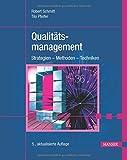 Qualitätsmanagement: Strategien - Methoden - Techniken