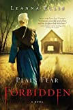 Plain Fear: Forbidden: A Novel by Leanna Ellis