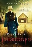 Plain Fear: Forbidden: A Novel by Leanna Ellis