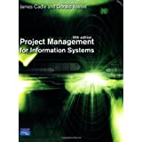Project Management for Information Systemsby James Cadle