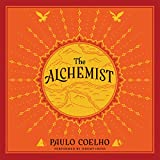 The Alchemist: A Fable About Following Your Dream (Unabridged)