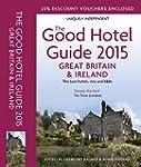 The Good Hotel Guide 2015 Great Brita...