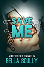 Save Me: a Stepbrother Romance