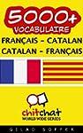 5000+ Fran�ais - Catalan Catalan - Fr...