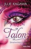 Talon - Drachenherz: Roman