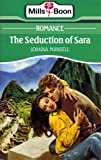 Joanna Mansell The Seduction of Sara (Mills & Boon Romance)