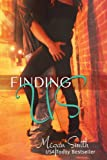 img - for Finding Us (Finding Series, Book One) book / textbook / text book