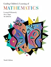 Guiding Children s Learning of Mathematics by Steve Tipps