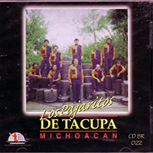 Los Pajaritos - Los Pajaritos - De Tacupa Michoacan - Amazon.com Music