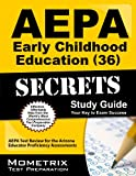 AEPA Early Childhood Education (36) Exam Secrets