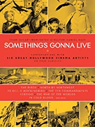 Something\'s Gonna Live