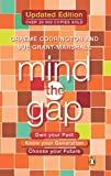 img - for Mind the Gap: Own your past, know your generation, choose your future book / textbook / text book