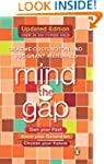 Mind the Gap: Own your past, know you...