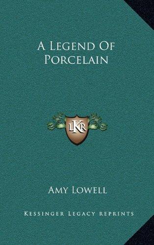 A Legend of Porcelain
