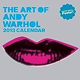 The Art of Andy Warhol 2013 Calendar (Wall Calendar)