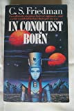 In Conquest Born (0099606909) by Friedman, C.S.