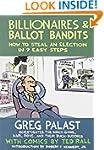 Billionaires & Ballot Bandits: How to...