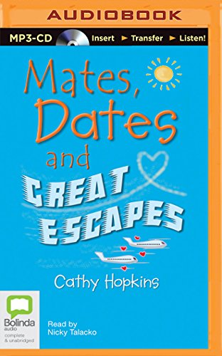 Mates, Dates and Great Escapes