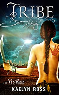 Tribe: The Red Hand by Kaelyn Ross ebook deal