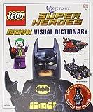 Daniel Lipkowitz LEGO® Batman Visual Dictionary LEGO® DC Universe Super Heroes