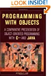 Programming with Objects: A Comparati...