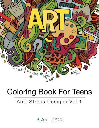 Coloring Book For Teens: Anti-Stress Designs Vol 1 (Coloring Books For Teens) (Volume 1) (Game Design For Teens compare prices)