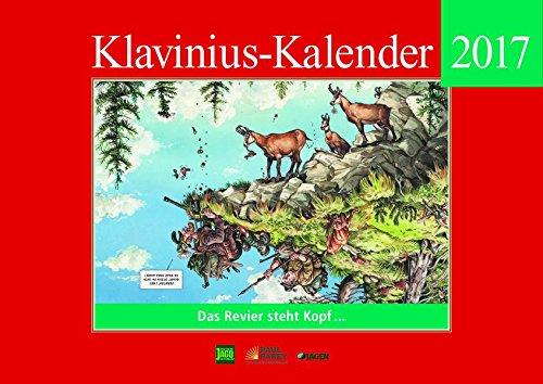Klavinius Kalender 2017: Das Revier steht Kopf ...
