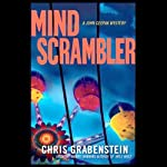 Mind Scrambler: A John Ceepak Mystery (       UNABRIDGED) by Chris Grabenstein Narrated by Jeff Woodman