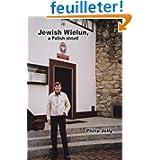 Jewish Wielun - A Polish Shtetl