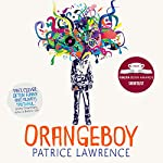 Orangeboy: Short-listed for the Costa Book Award 2016 | Patrice Lawrence